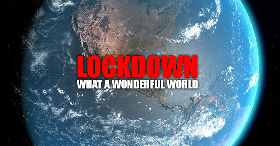 Lockdown - What a wonderful world. - New 92.7 Mix FM - Sunshine ...